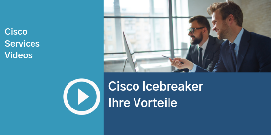CiscoIcebreaker_Vorteile_Video