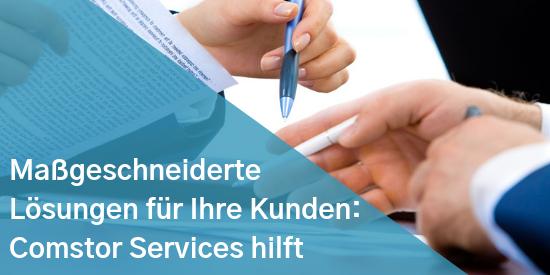 Maßgeschneiderte Lösungen für Ihre Kunden Comstor Services hilft