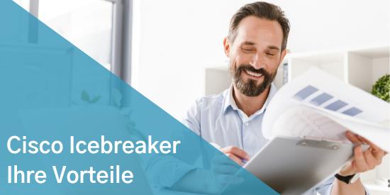 Cisco Icebreaker_ Ihre Vorteile