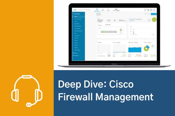 Web-Seminar »Deep Dive: Cisco Firewall Management«